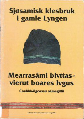 """Heftet """"Sjøsamisk klesbruk i gamle lyngen""""."""